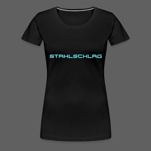STAHLSCHLAG Text Neon - Women's Premium T-Shirt
