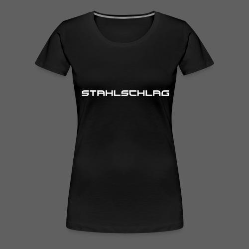 STAHLSCHLAG Text - Women's Premium T-Shirt