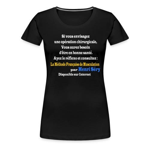 LMF Chirurgie v2 - T-shirt Premium Femme