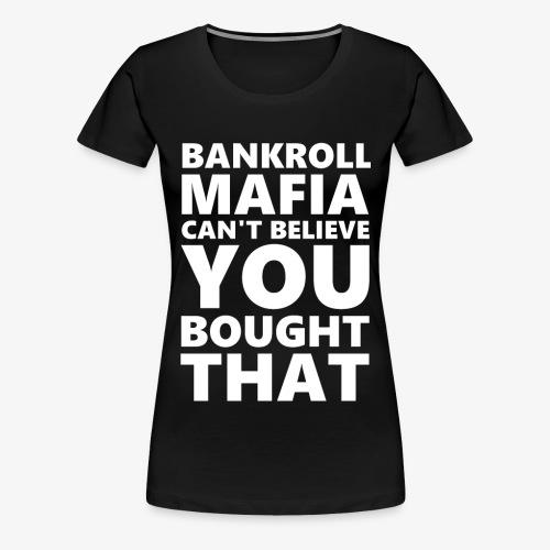 BANKROLLWHITE - Maglietta Premium da donna
