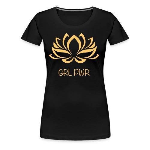 Girl Power GRL PWR Woman Yoga Lotusblüte - Frauen Premium T-Shirt