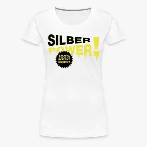 SilberPower! - Dame premium T-shirt