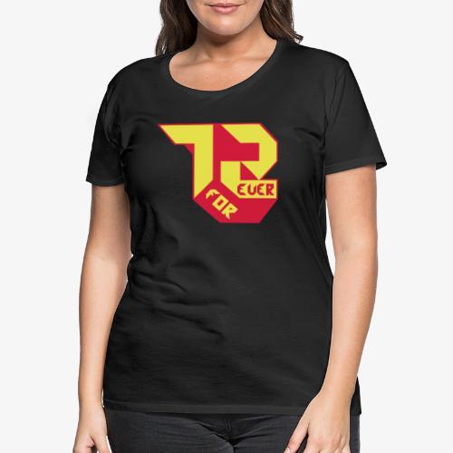 création 72 for Ever collection 01 , année 1972 - T-shirt Premium Femme