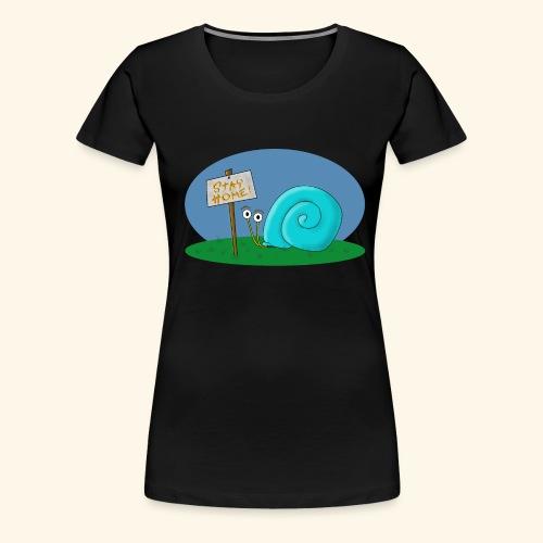 stay home, stay safe!!! - Frauen Premium T-Shirt