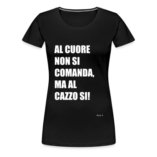 al cuore - Women's Premium T-Shirt