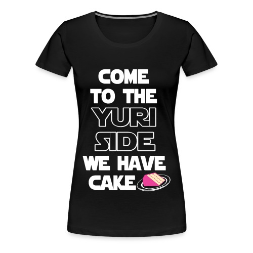 Come to the yuri side - Camiseta premium mujer