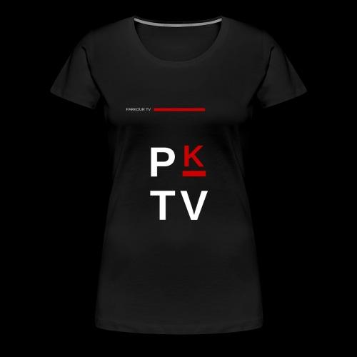 Parkour Tv - T-shirt Premium Femme