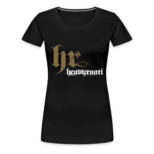 heavyraati 1 - Naisten premium t-paita