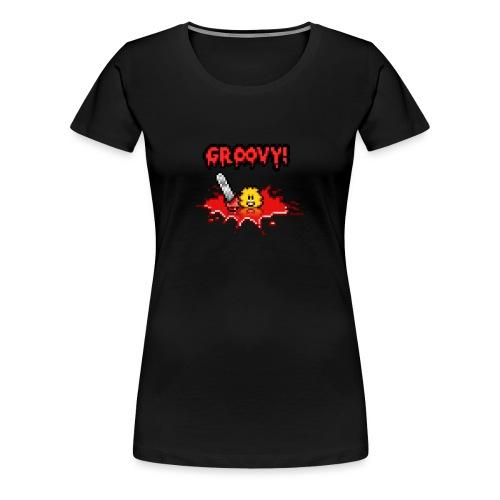 Groovy! - Frauen Premium T-Shirt
