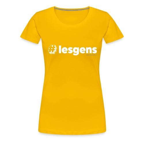 #lesgens - T-shirt Premium Femme