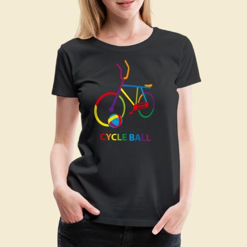 Radball | Cycle Ball Rainbow - Frauen Premium T-Shirt