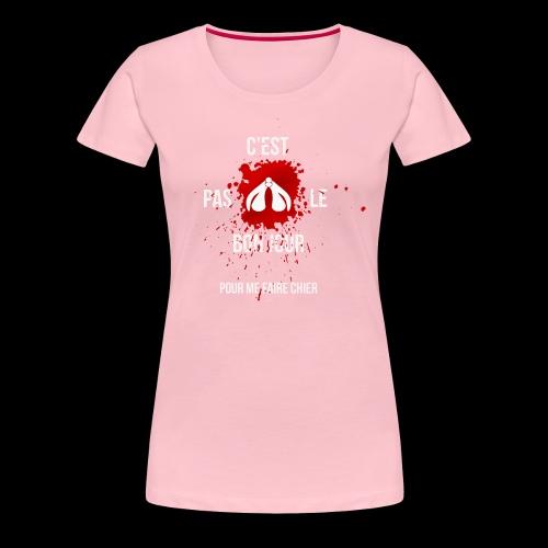 ne pas me faire chier - T-shirt Premium Femme