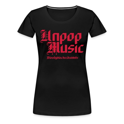 bbrr shirt unpop 1205 - Frauen Premium T-Shirt
