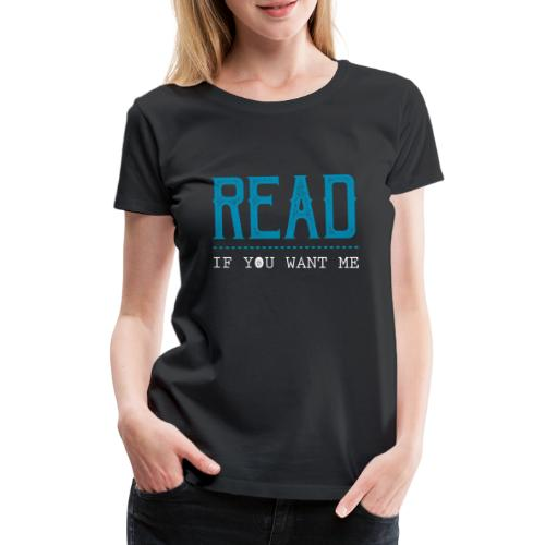 0047 reading | Desire | Eroticism | Book | bookworm - Women's Premium T-Shirt
