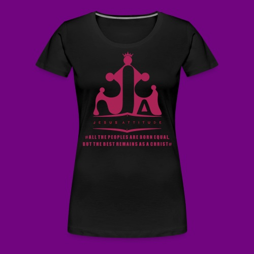All the peoples are born equal... - T-shirt Premium Femme