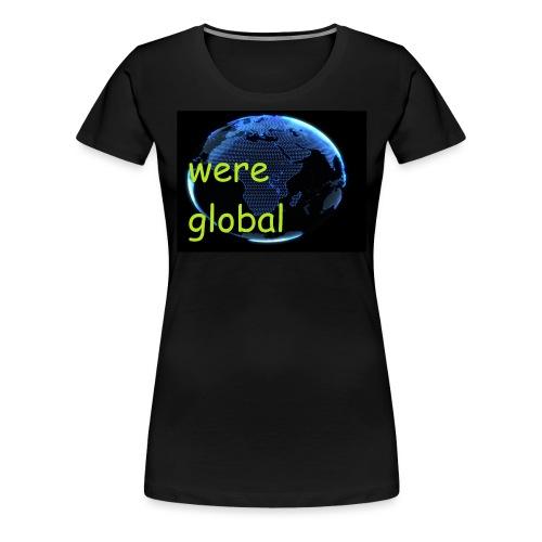 Were Global - Naisten premium t-paita