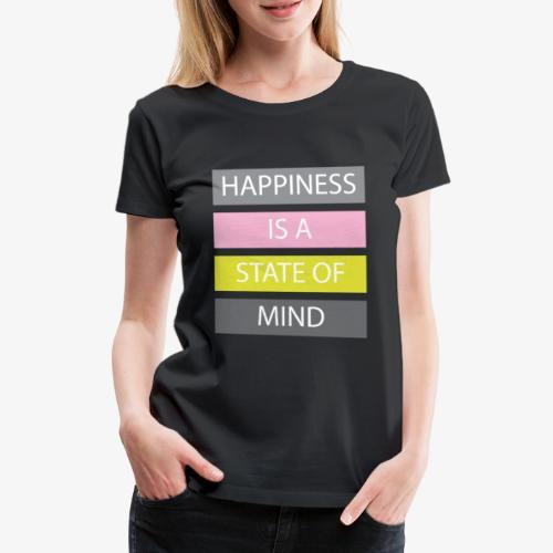 Happiness - Maglietta Premium da donna