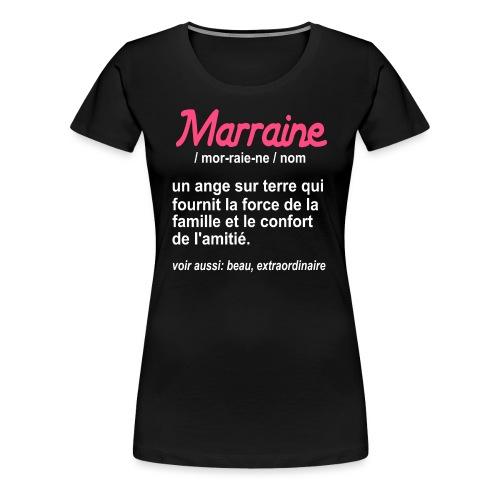 Marraine Définition - T-shirt Premium Femme