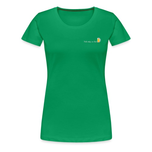 Stik mig en fad motiv - Dame premium T-shirt