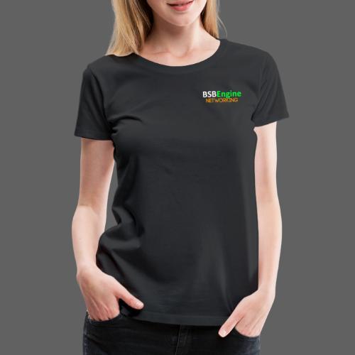 BSBEngine Networking 2019 - Frauen Premium T-Shirt