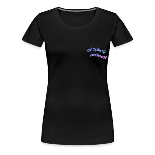 Crippling Loneliness - Camiseta premium mujer