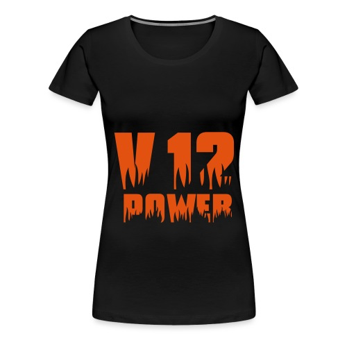 V12 POWER - Frauen Premium T-Shirt