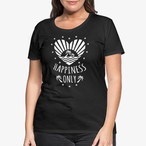 132 Happiness Only Herz Sonne Palmen - Frauen Premium T-Shirt