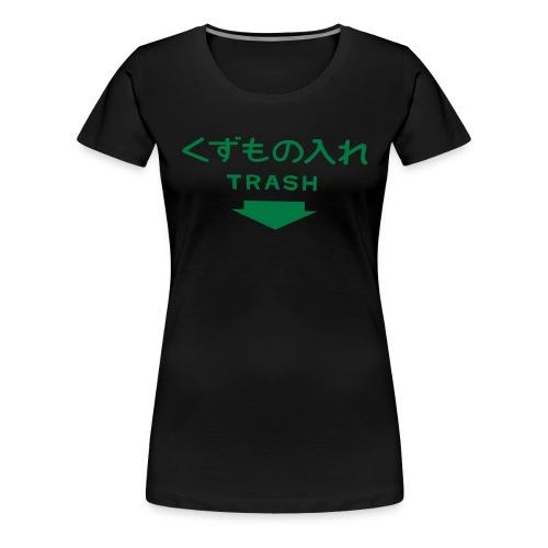 trash - Frauen Premium T-Shirt