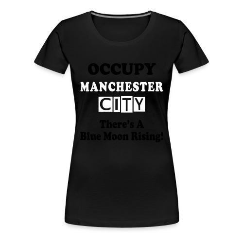 occupy epl man city - Women's Premium T-Shirt