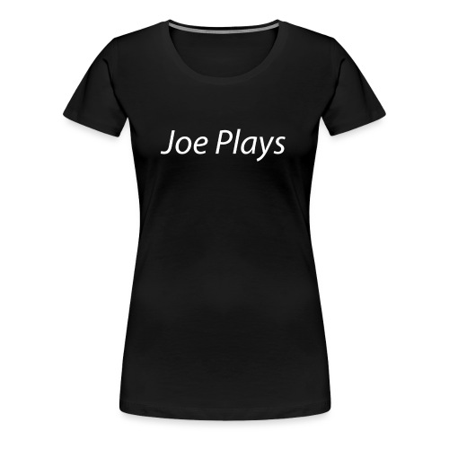 Joe Plays White logo - Premium T-skjorte for kvinner