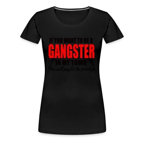 ville gangster - T-shirt Premium Femme