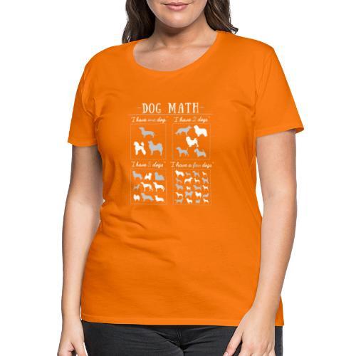 Dog Math II - Naisten premium t-paita