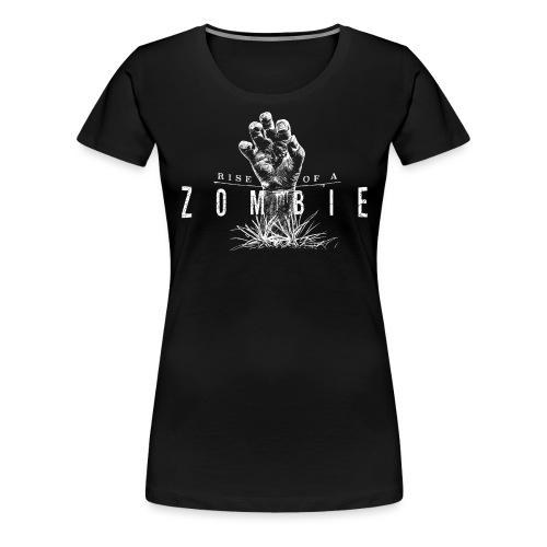 Rise of a Zombie - Frauen Premium T-Shirt