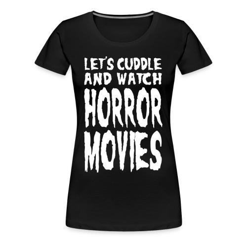 Horror Movies - Frauen Premium T-Shirt