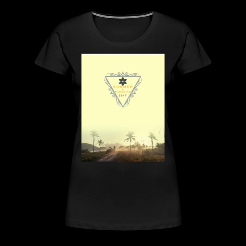 For the summer 2017 - Women's Premium T-Shirt