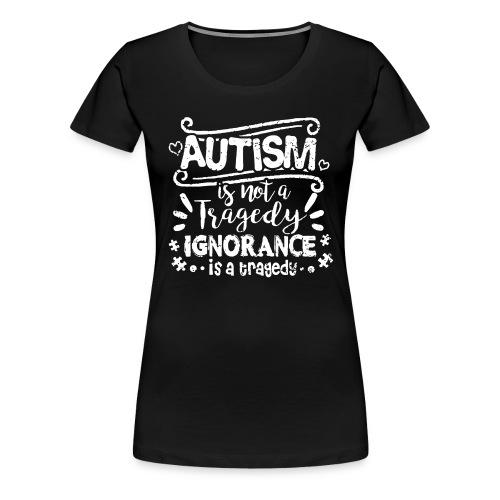 Autism T Shirts - Women's Premium T-Shirt