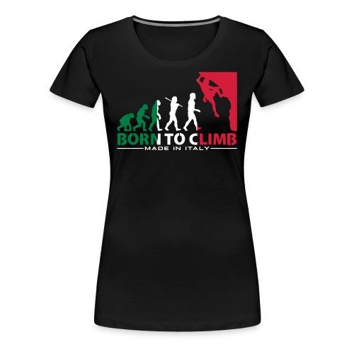 ROCK CLIMBING EVOLUTION BORN TO CLIMB ITALY - Women's Premium T-Shirt