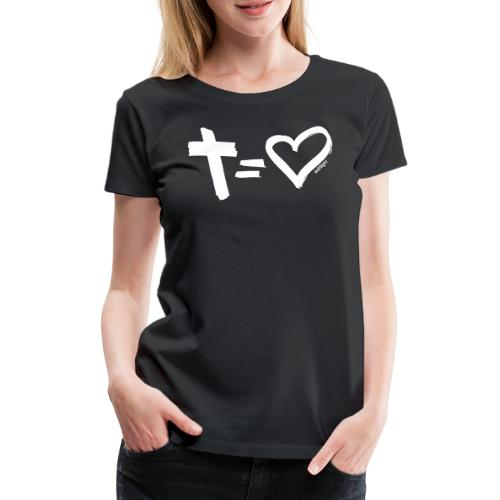 Cross = Heart WHITE // Cross = Love WHITE - Women's Premium T-Shirt