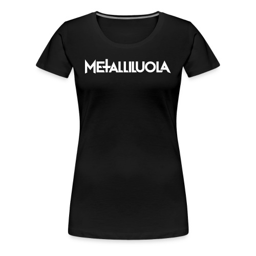 Metalliluola logo - Naisten premium t-paita