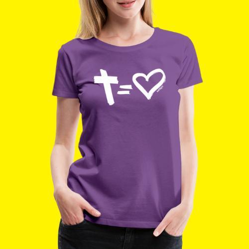 Cross = Heart WHITE // Cross = Love WHITE - Women's Premium T-Shirt