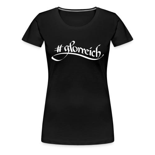 #glorreich³ - Frauen Premium T-Shirt
