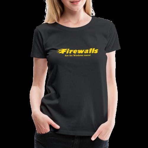 Firewalls - Premium-T-shirt dam