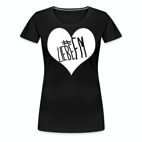 liebefm - Frauen Premium T-Shirt
