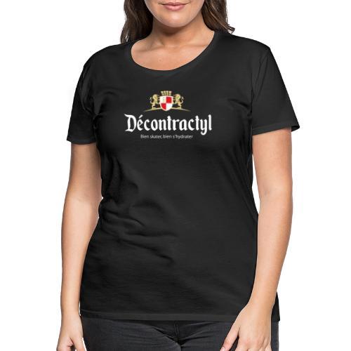 skateboard decontractyl - T-shirt Premium Femme