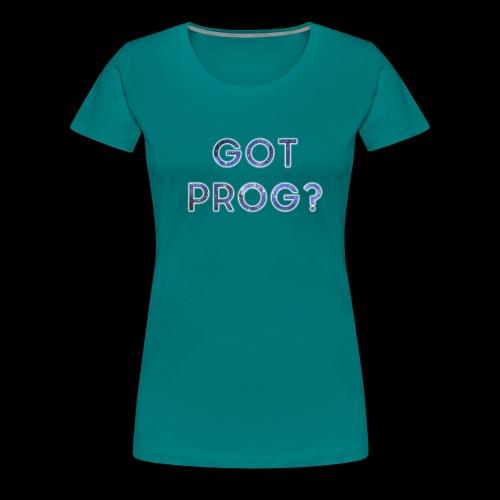 GOT_PROG_white - Women's Premium T-Shirt
