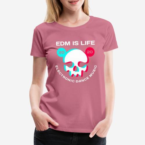 edm electronic dance music - Frauen Premium T-Shirt