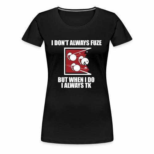 i always TK :) - Women's Premium T-Shirt