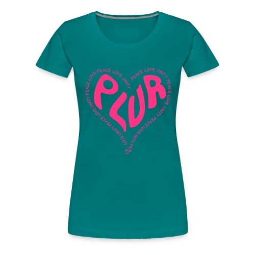 PLUR Peace Love Unity & Respect ravers mantra in a - Women's Premium T-Shirt