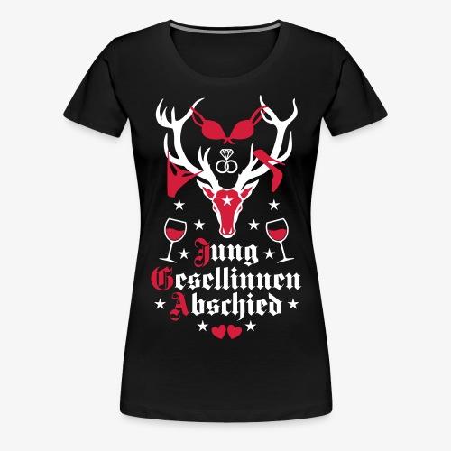 167 Hirsch Junggesellinnenabschied JGA Frauen - Frauen Premium T-Shirt
