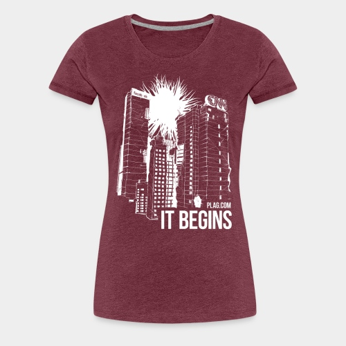 It begins White - Women's Premium T-Shirt